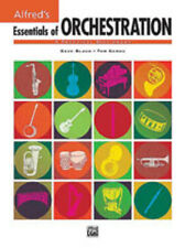 Essentials Of Orchestration; Books: Alfred; Black & Gerou. - 32757