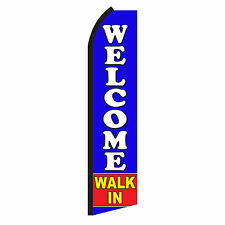 Welcome Walk In Advertising Flutter Feather Sign Swooper Banner Flag Only