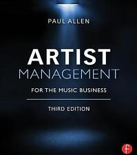 Artist Management for the Music Business 3E by Paul Allen (2014, E-book, Revised