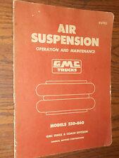 1957 GMC TRUCK AIR SUSPENSION SHOP MANUAL / BOOK / ORIGINAL!!! 550-860 SERIES