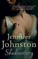 Shadowstory by Jennifer Johnston (Paperback, 2012)