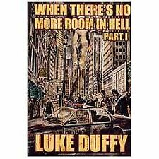 When There's No More Room In Hell: A Zombie Novel (volume 1): By Luke Duffy