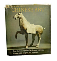 A Book of Chinese Art Hajek 1966 Sculpture Painting Bronze Jade Lacquer Porcela
