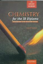 Chemistry for the Ib Diploma by Geoff Neuss (2001, Paperback)
