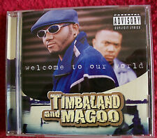 Timbaland and Magoo..Welcome To Our World..(Explicit Rap, Hip Hop)..Near Mint CD