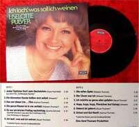 LP Liselotte Pulver: Ich lach, was soll ich weinen...