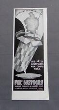 PUBLICITE ANCIENNE ADVERT CLIPPING 191017 PATES ALIMENTAIRE PER' LUSTUCRU AUX OE