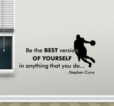 Stephen Curry Wall Decal Be The Best Version Of Yourself Vinyl Sticker 146bar