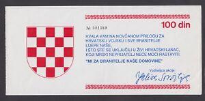 CROATIA 100 Dinara ND1992 XF+ MONEY TO HELP FIGHTERS IN DEFENSE REPUBLIC CROATIA
