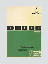 DEUTZ D 8006 Bedienungsanleitung Schlepper Original 1970