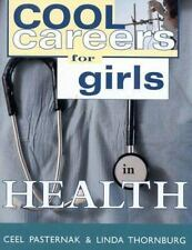 Cool Careers for Girls in Health Softcover Book