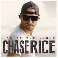 CHASE RICE Ignite The Night CD BRAND NEW