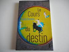 LE COURS DU DESTIN - JACKY SIMEON