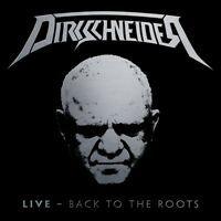 DIRKSCHNEIDER - LIVE-BACK TO THE ROOTS (2CD-DIGIPAK)  2 CD NEUF
