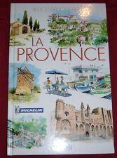 LA PROVENCE / MES LIVRES VOYAGES / EDITIONS ATLAS