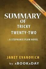 Summary & Analysis: Tricky Twenty-Two: By Janet Evanovich by Abookaday