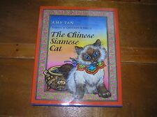 The Chinese Siamese Cat by Amy Tan illustrated by Gretchen Schields Signed 1st