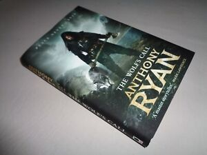 The Wolf's Call: Book One of Raven's Blade - FirstEd HC Anthony Ryan