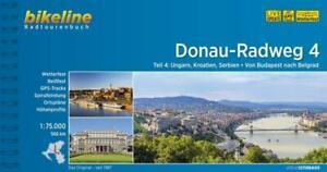 Bikeline Radtourenbuch Donau-Radweg 4. Ungarn, Kroatien, Serbien. Von Budapest n