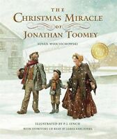 The Christmas Miracle of Jonathan Toomey with CD: Gift Edition by Susan Wojciech