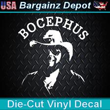 .. Vinyl Decal .. BOCEPHUS ..  Laptop Car Hank Williams Jr Car Sticker Decal