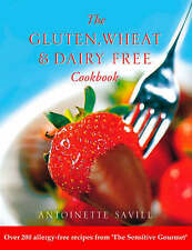 Gluten, Wheat and Dairy Free Cookbook: Over 200 allergy-free recipes, from...