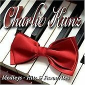 Charlie Kunz - Medleys (Hits and Favourites, 2007)