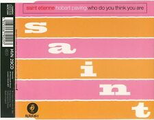 Saint Etienne - Hobart Paving -Who Do You Think You Are
