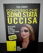 PAUL CONROY - CONFESSO CHE SONO STATA UCCISA -  NEWTON COMPTON NUOVO