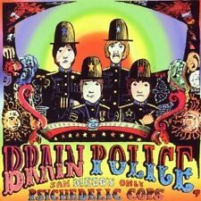 "BRAIN POLICE: same (1968); + 10 bonus tracks (incl. their 7""); from San Diego,"