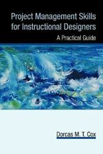 Project Management Skills for Instructional Designers: A Practical Guide (Paperb