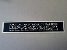 Montreal Canadiens 1992-93 Stanley Cup Nameplate For Hockey Jersey Case 1.5 X 8