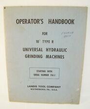 Operators Handbook 10 Type R Universal Hydraulic Grinder Landis Machine Manual