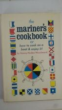 The Mariner's Cookbook or How to Cook on a Boat & Enjoy it! Hardcover – 1969