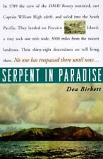 Serpent in Paradise: Among the People of the Bounty Dea Birkett Hardcover