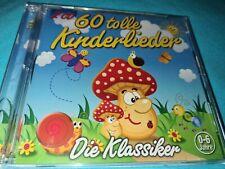 Die 60 tolle Kinderlieder 2x CD Die Klassiker