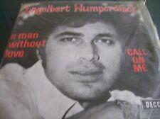 Engelbert Humperdinck,A Man Without Love/Call On Me (Decca 1968)(Belgium Import)