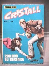 SUPER CRISTALL Editrice Universo 1974 N 6 Fumetti Narrativa per Ragazzi Racconto