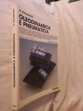 OLEODINAMICA E PNEUMATICA Gianni Rigamonti Hoepli 1987 libro illustrato da per