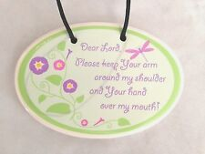 "Green White Sign: Humor 3X5"" LORD Keep Arm Around Shoulder & Hand over Mouth"