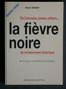 La fièvre noire - Demay - Révisionnisme historique Limousin - WWII Mémoires