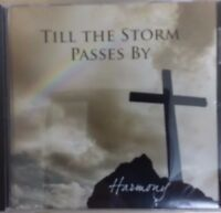 Till the Storm Passes By - Harmony (CD, 2013)