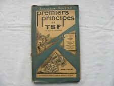 RARE ET EN TRES BEL ETAT LES CAHIERS DE LA TSF 1928 par CAPITAINE J LAGARDE