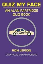 Quiz My Face: An Alan Partridge Quiz Book, Like New Used, Free shipping in th...