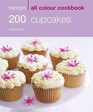 200 Cupcakes: Hamlyn All Colour Cookbook Farrow, Joanna New Book