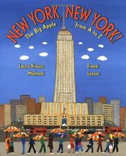 New York, New York!: The Big Apple from A to Z by Laura Krauss Melmed