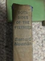 SIGNED! Both Sides of the Pyrenees - Bernard Newman 1952 -FAST SHIPPER CYCLING