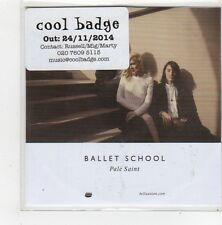 (FN255) Ballet School, Pale Saint - 2014 DJ CD