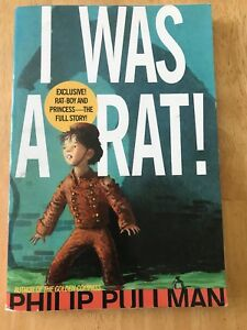 I Was a Rat! by Philip Pullman (2002, Paperback) Good Book