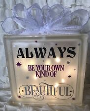 LED Glass Light Up Block Always Be Your Own Kind Beautiful Quote Lamp Gift